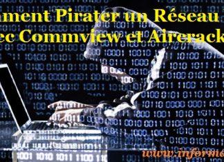 Comment Pirater un Réseau Wifi avec Commview et Aircrack-ng
