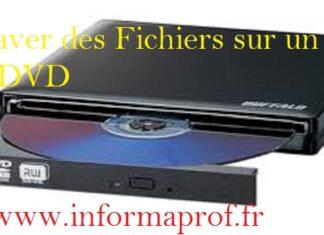 Comment graver des fichiers sur un CD ou DVD sans logiciel sous Windows 7/8/10
