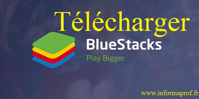 Télécharger bluestacks 2 premium