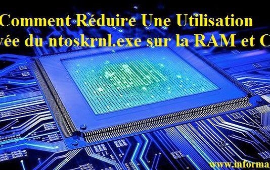 Réduire Une Utilisation Élevée du ntoskrnl.exe sur la RAM, CPU