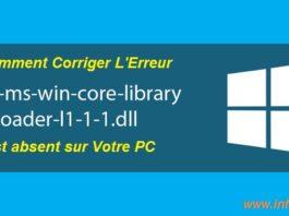 corriger l'erreur api-ms-win-core-libraryloader-l1-1-1.dll windows 10