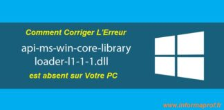 corriger l'erreur api-ms-win-core-libraryloader-l1-1-1.dll windows 10